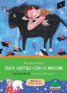 Siate gentili con le mucche