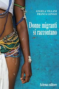 Donne migranti si raccontano